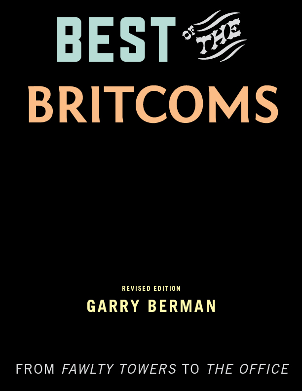 Best of the Britcoms By: Garry Berman