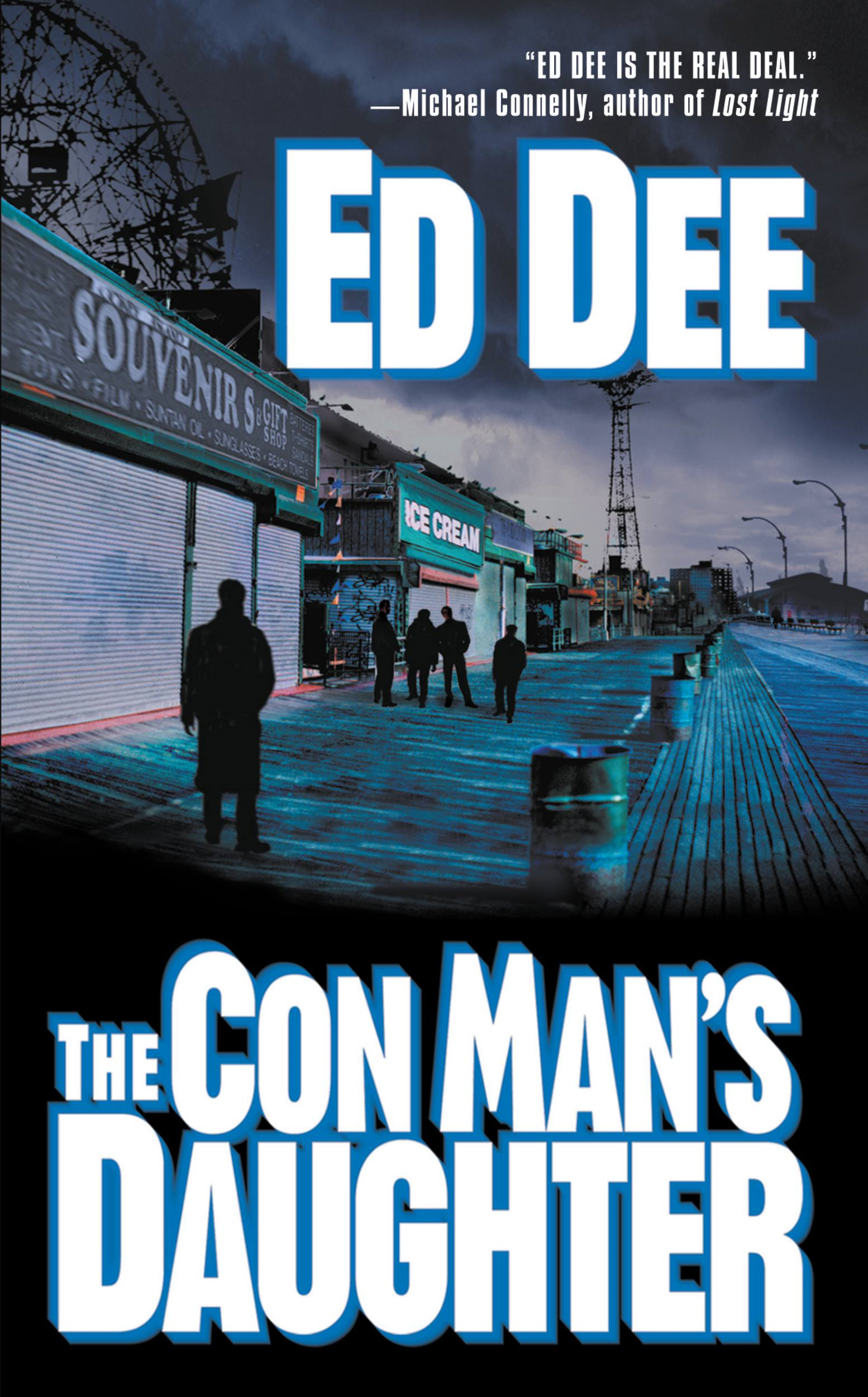 The Con Man's Daughter By: Ed Dee