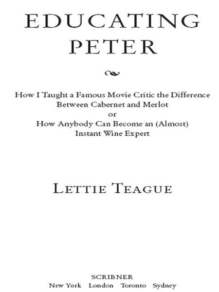 Educating Peter By: Lettie Teague