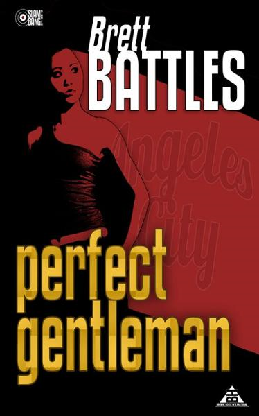 Perfect Gentleman By: Brett Battles
