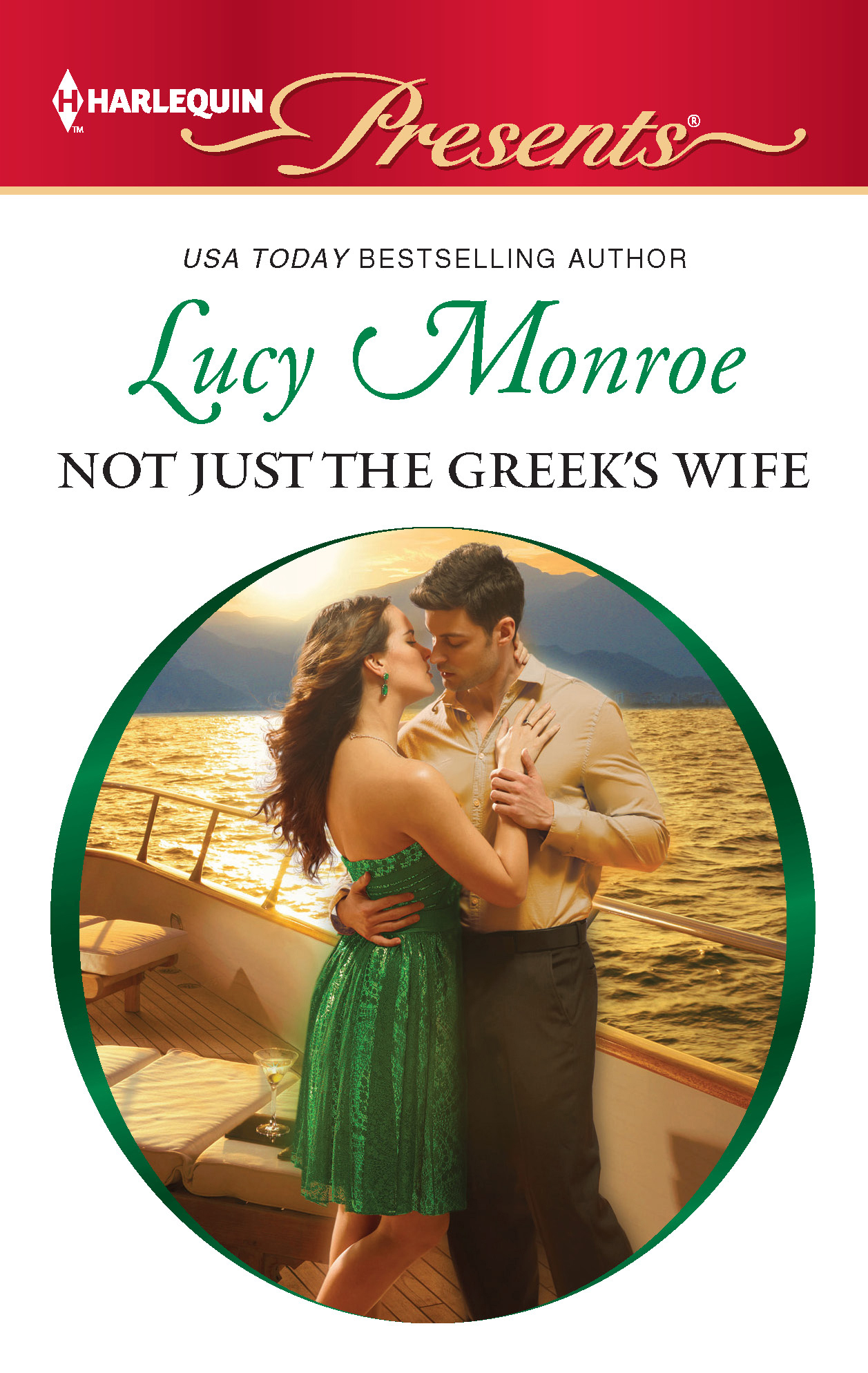 Not Just the Greek's Wife By: Lucy Monroe