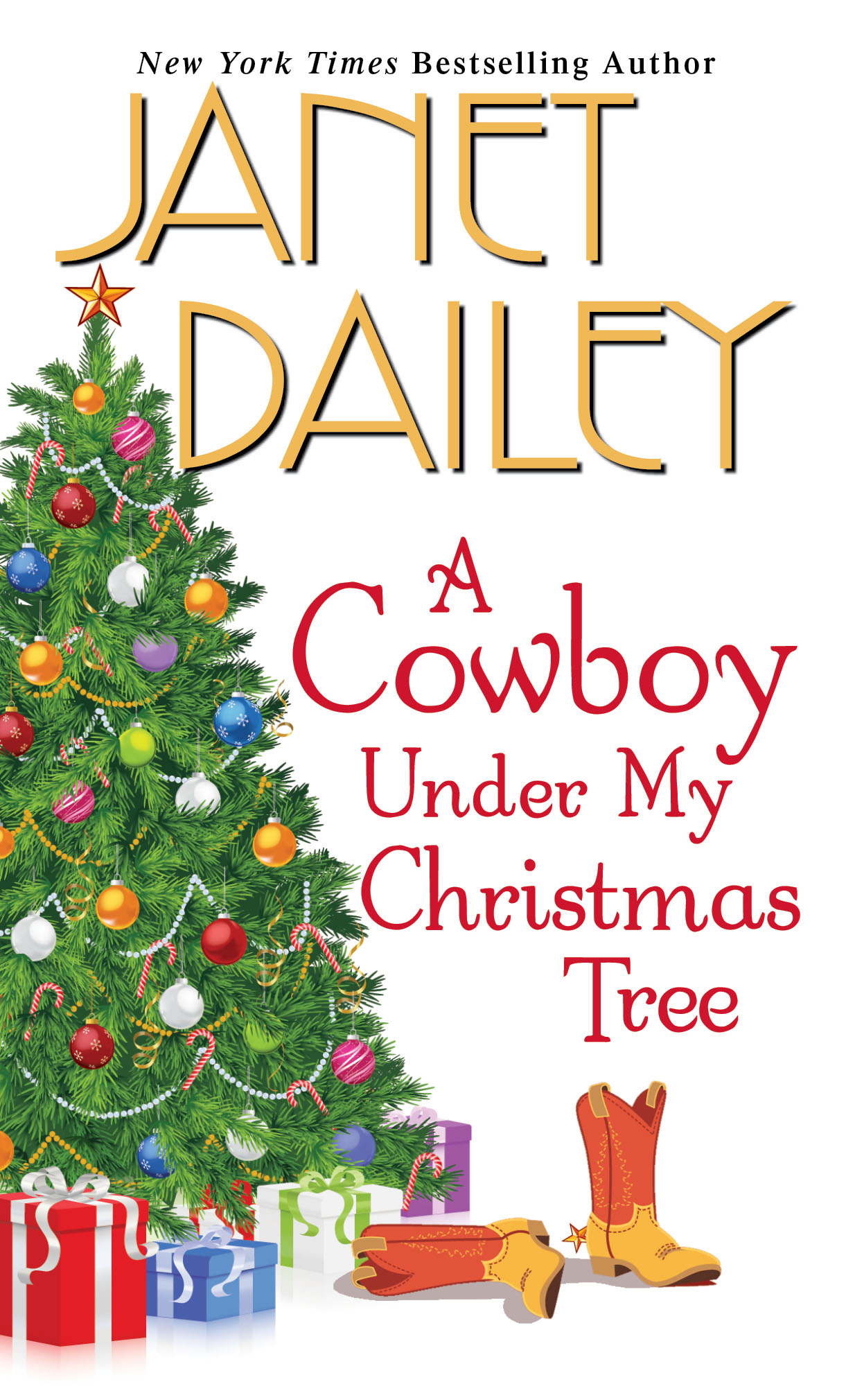 A Cowboy Under My Christmas Tree By: Janet Dailey