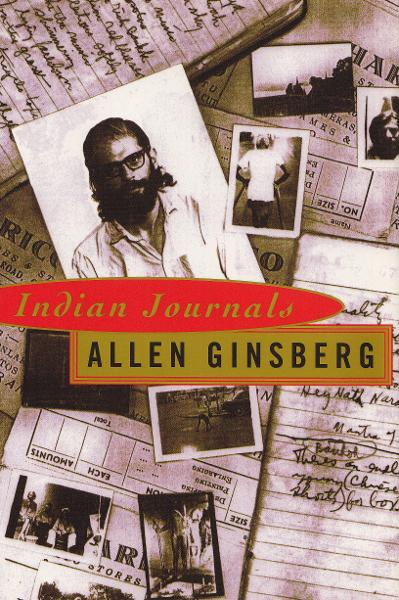 Indian Journals By: Allen Ginsberg