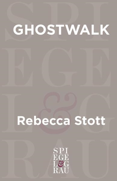 Ghostwalk By: Rebecca Stott