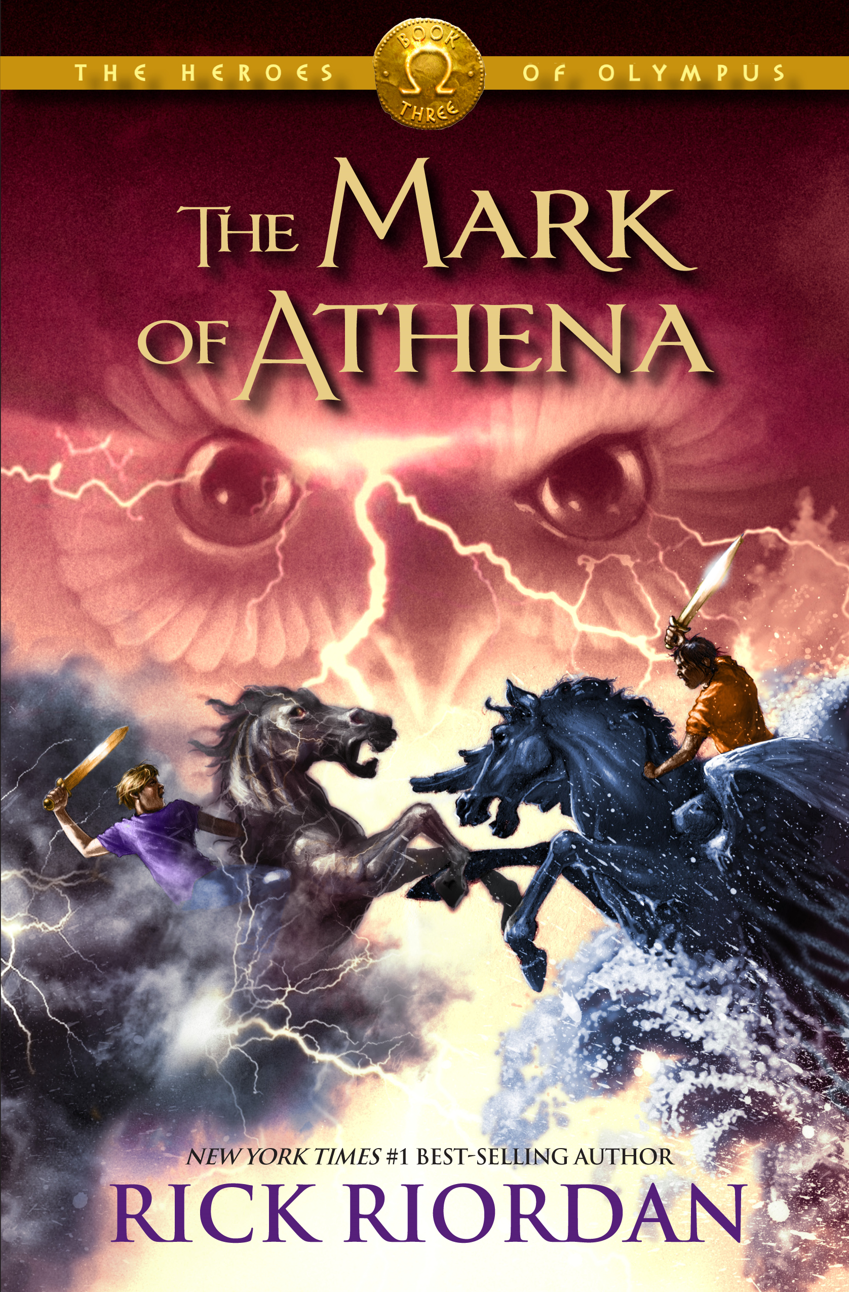 The Mark of Athena (The Heroes of Olympus, Book Three) By: Rick Riordan