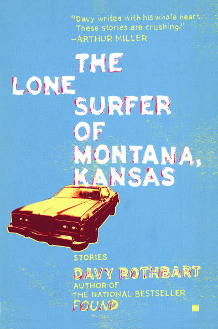 The Lone Surfer of Montana, Kansas By: Davy Rothbart