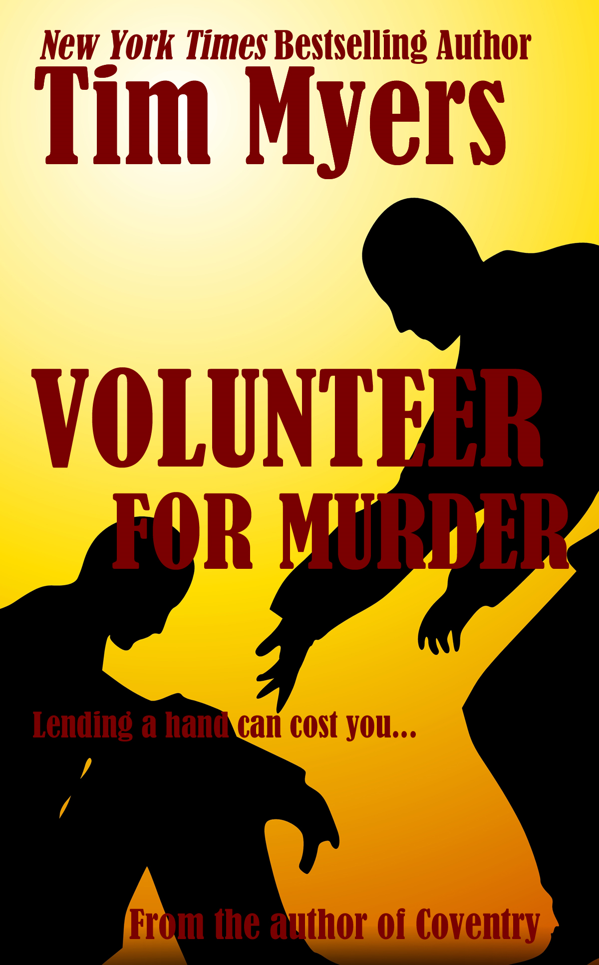Volunteer for Murder By: Tim Myers