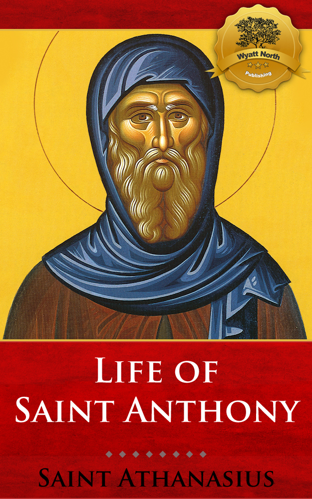 Life of St. Anthony (Vita S. Antoni)