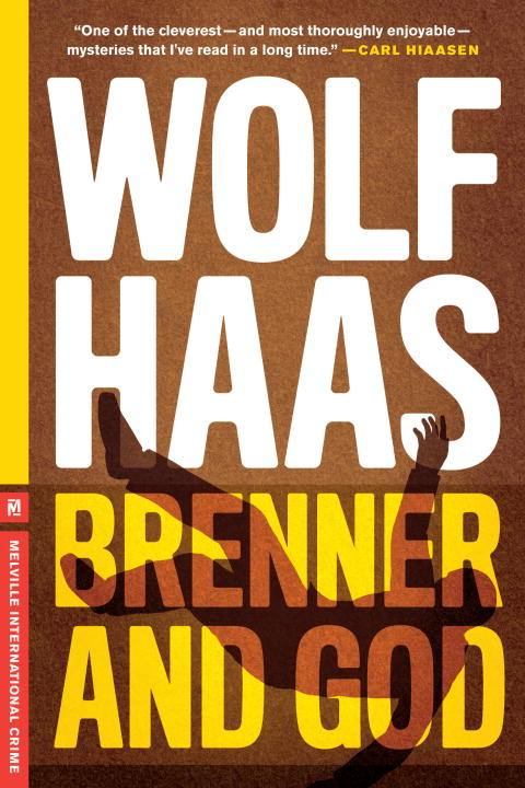 Brenner and God By: Wolf Haas