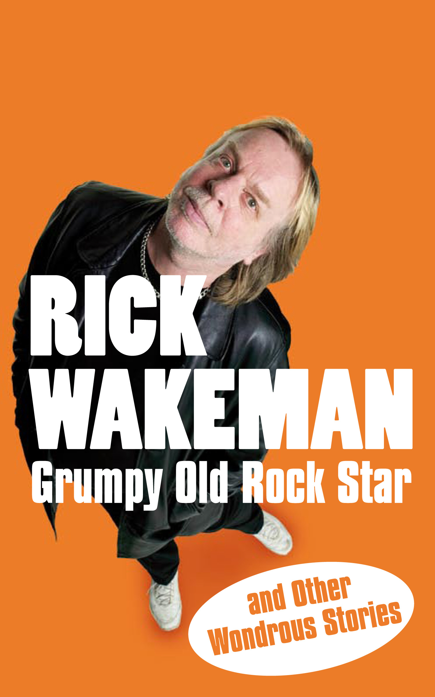 Grumpy Old Rock Star and Other Wondrous Stories