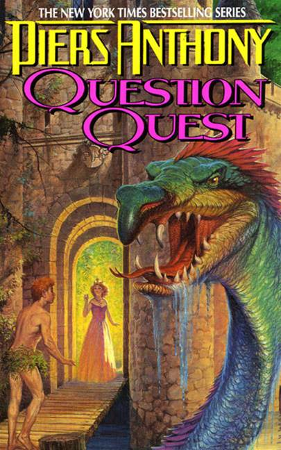 Xanth 14: Question Quest By: Piers A. Jacob,Piers Anthony