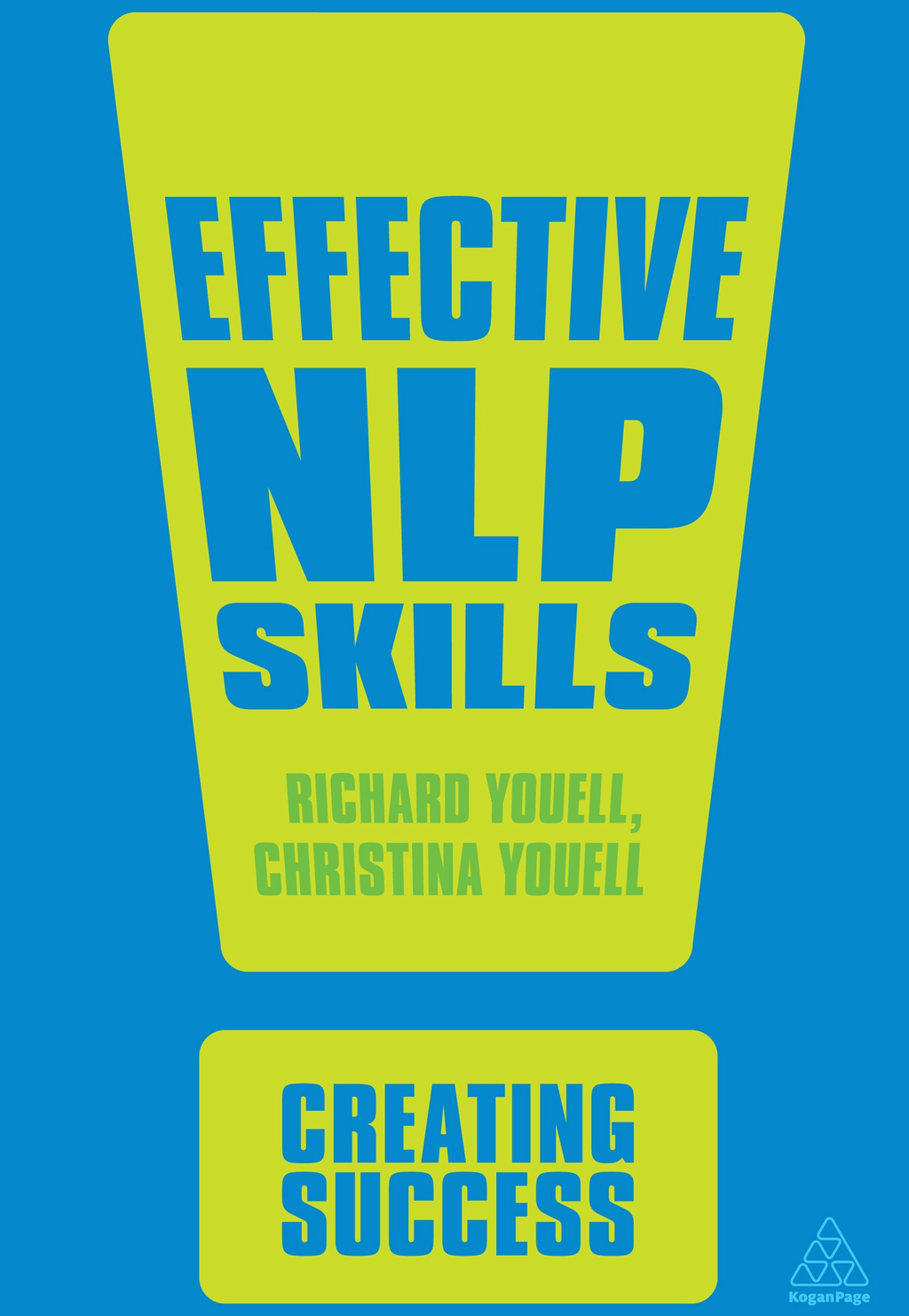 Effective NLP Skills By: Christina Youell,Richard Youell