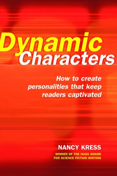Dynamic Characters By: Nancy Kress