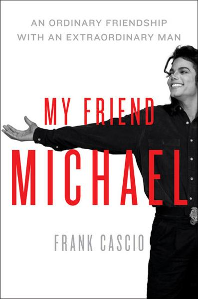 My Friend Michael By: Frank Cascio