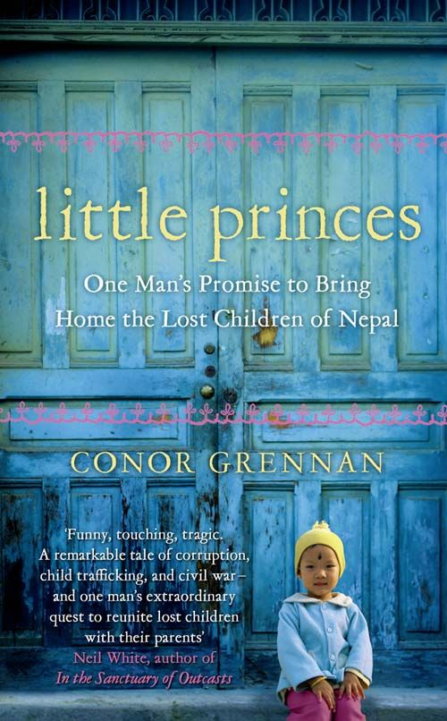 Little Princes, by Conor Grennan