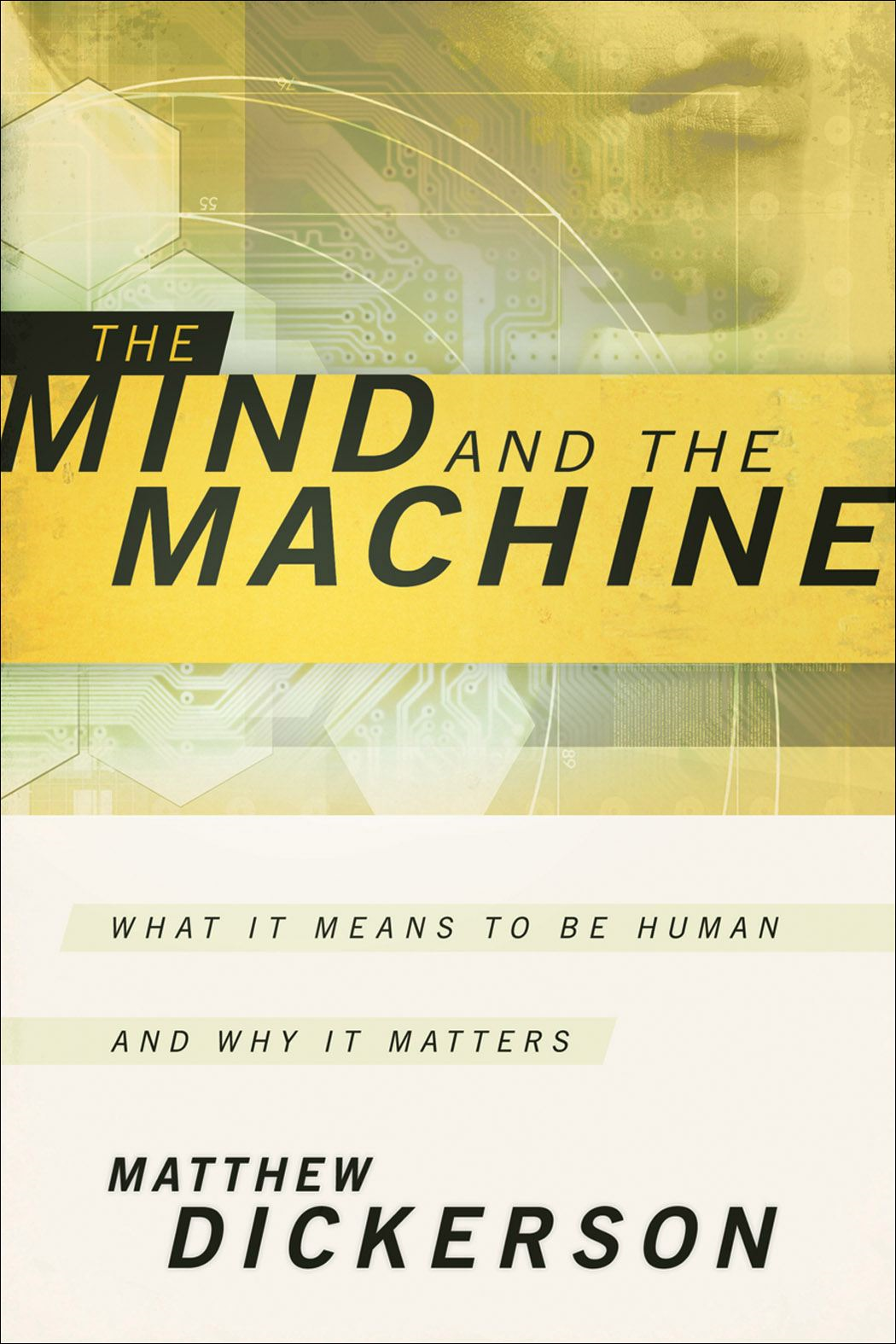 Mind and the Machine, The
