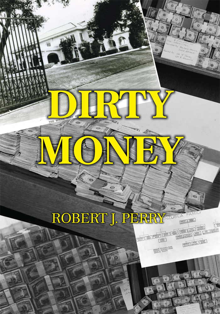 Dirty Money By: Robert Perry