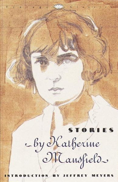 Stories By: Katherine Mansfield