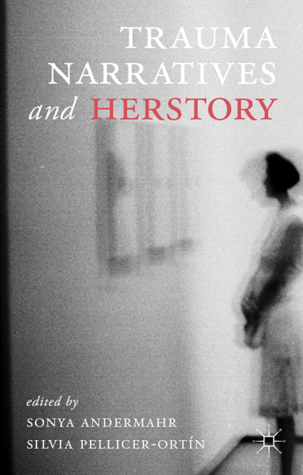Trauma Narratives and Herstory