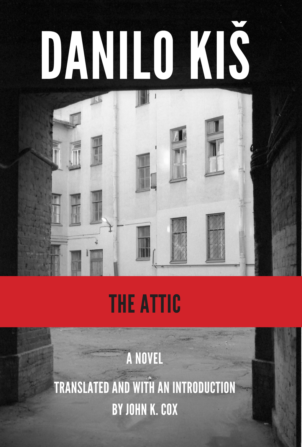 The Attic By: Danilo Kis