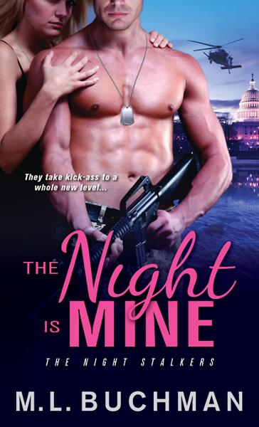 Night Is Mine By: M. L. Buchman