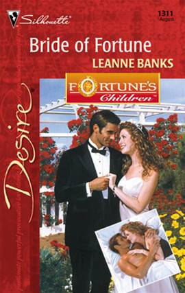 Bride of Fortue By: Leanne Banks