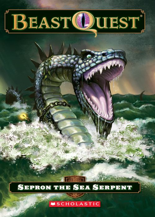 Beast Quest #2: Sepron the Sea Serpent By: Adam Blade