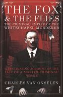 download The Fox and the Flies: The Criminal World of the Whitechapel Murderer book