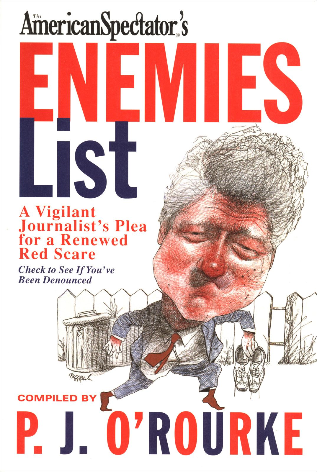 The Enemies List By: P.  J. O'Rourke