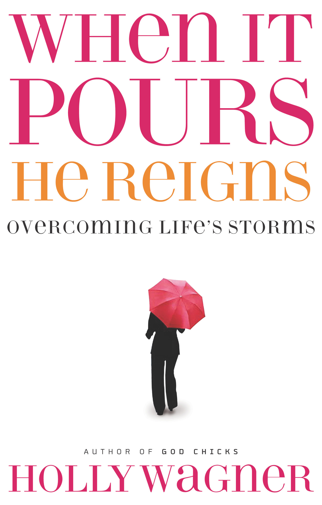 When It Pours, He Reigns