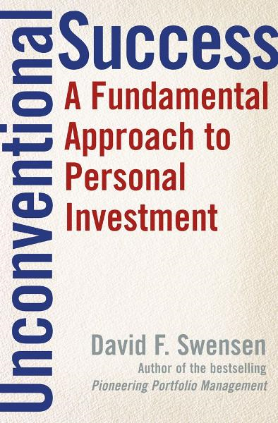 Unconventional Success By: David F. Swensen