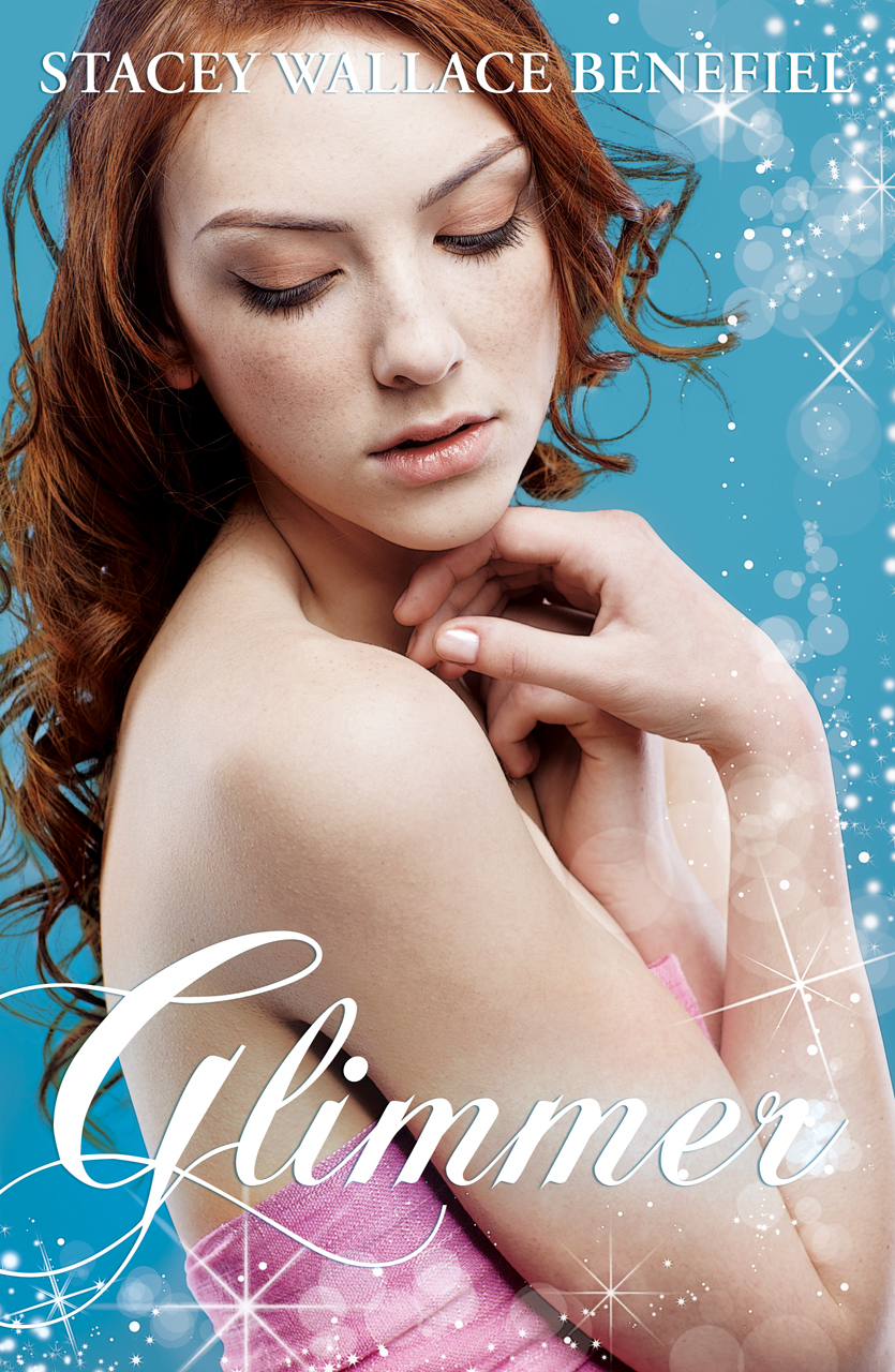 Glimmer (Zellie Wells #2) By: Stacey Wallace Benefiel