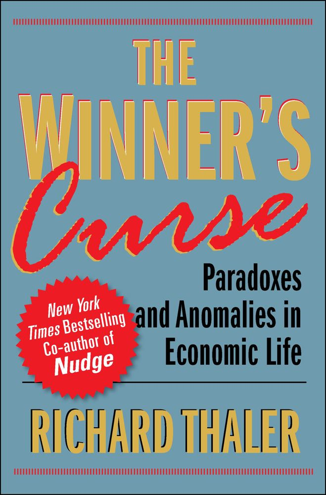 The Winner's Curse By: Richard Thaler