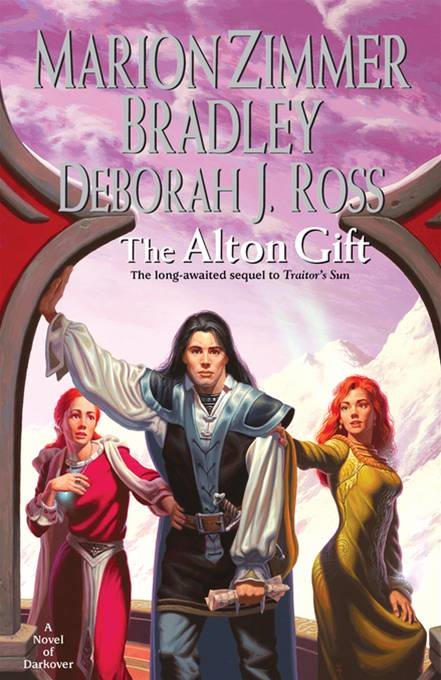 The Alton Gift By: Deborah J. Ross,Marion Zimmer Bradley