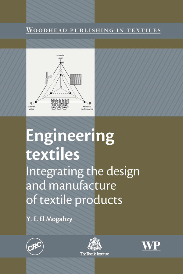 Engineering Textiles Integrating the Design and Manufacture of Textile Products