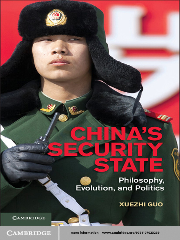 China's Security State By: Xuezhi Guo