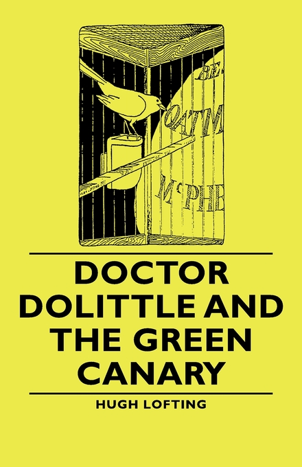 Doctor Dolittle And The Green Canary