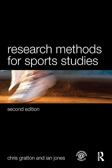 Research Methods for Sports Studies: Second Edition