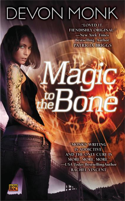Magic to the Bone By: Devon Monk