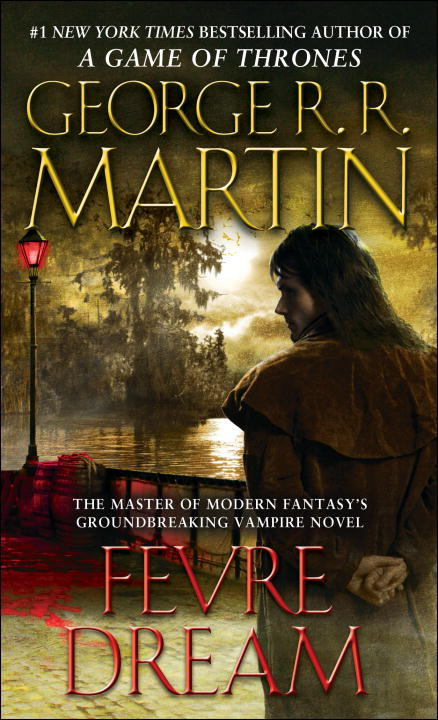 Fevre Dream By: George R.R. Martin