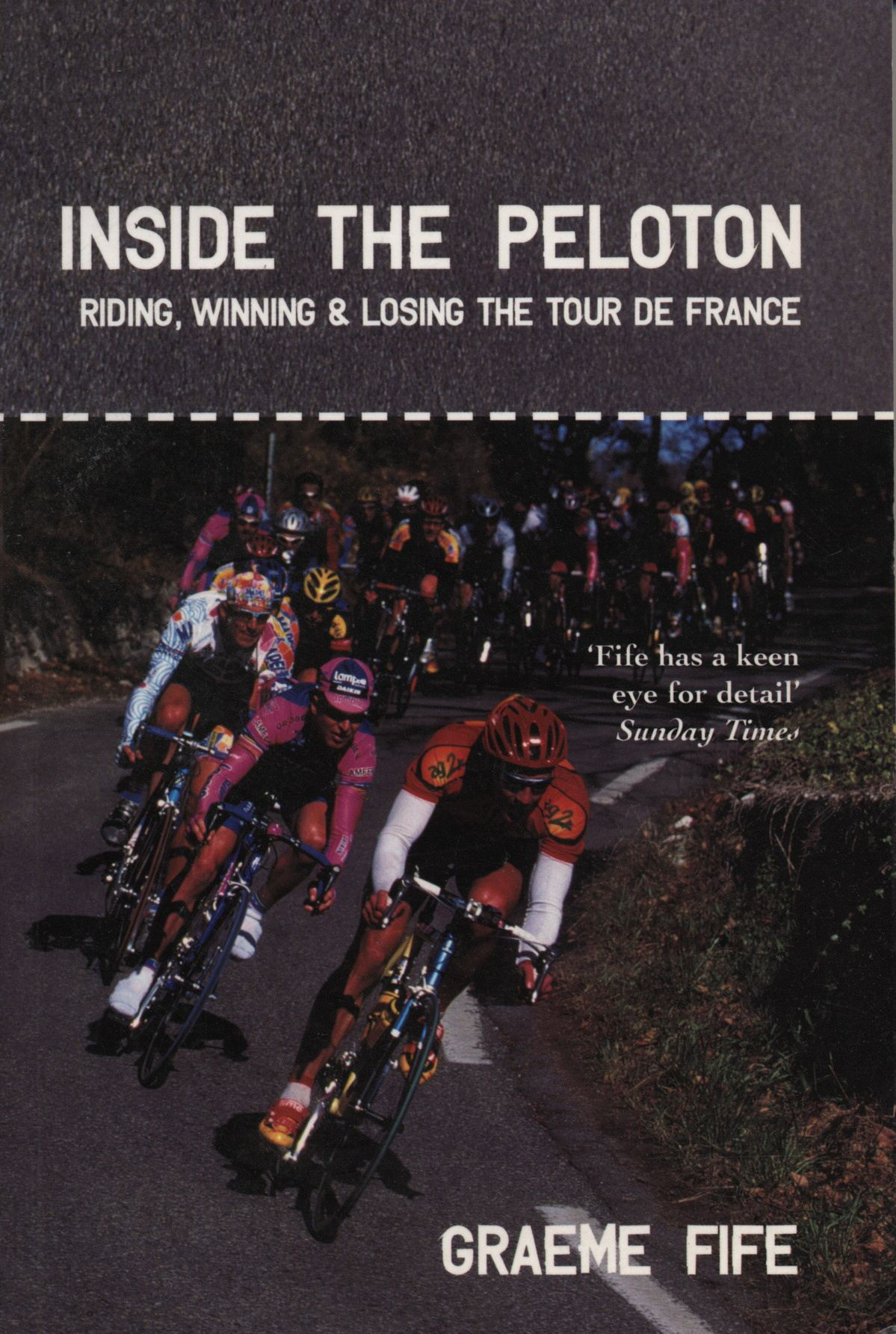 Inside the Peloton By: G Fife,Graeme Fife
