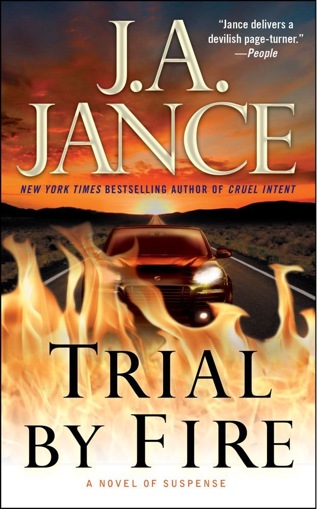 Trial by Fire By: J.A. Jance