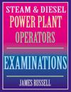 James Russell - Steam & Diesel Power Plant Operators Examinations