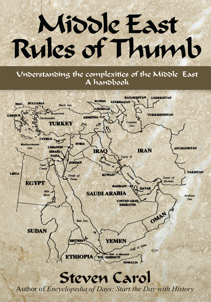 Middle East Rules of Thumb By: Steven Carol