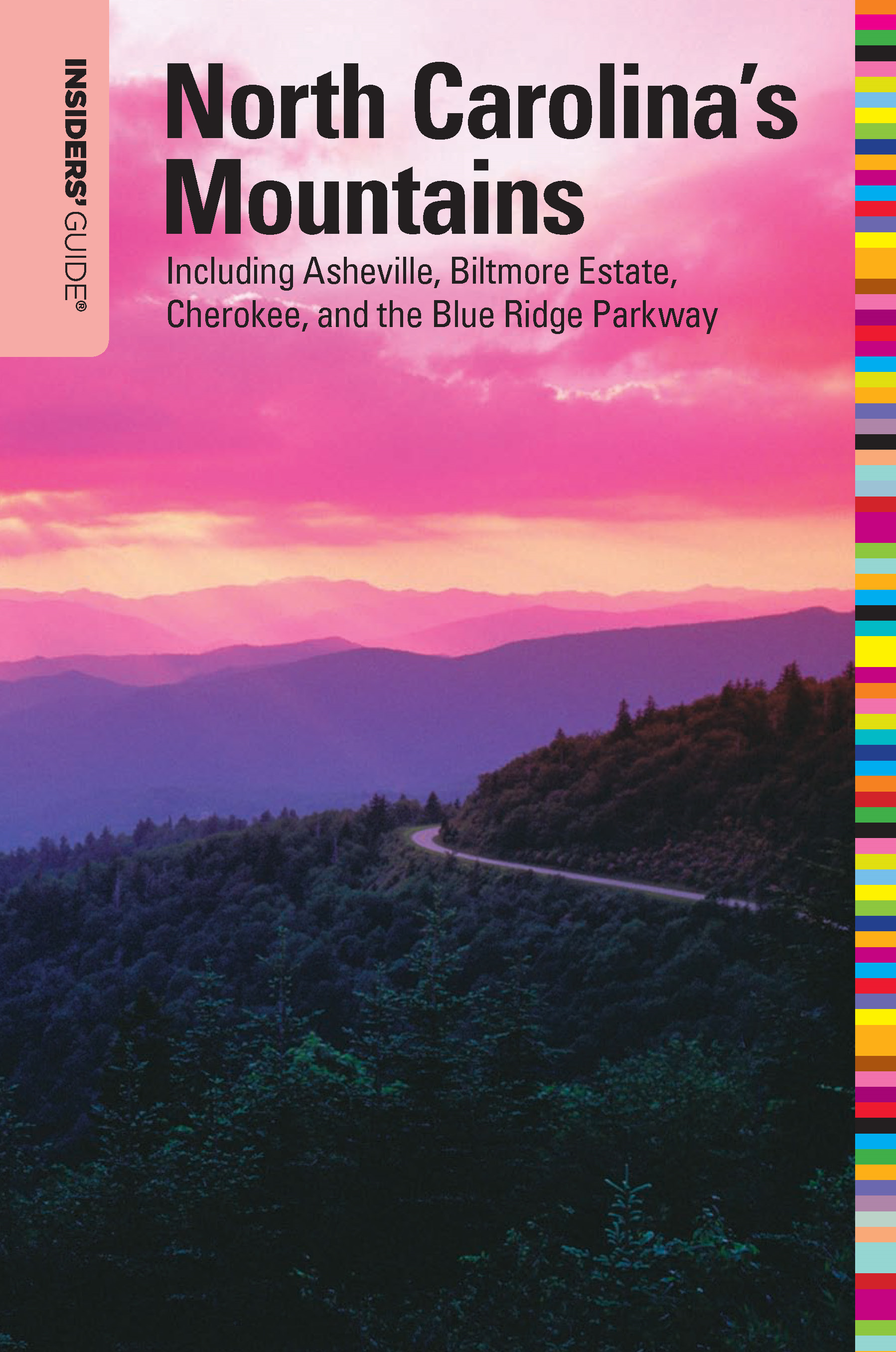 Kenneth L. Richards  Constance Richards - Insiders' Guide® to North Carolina's Mountains, 10th