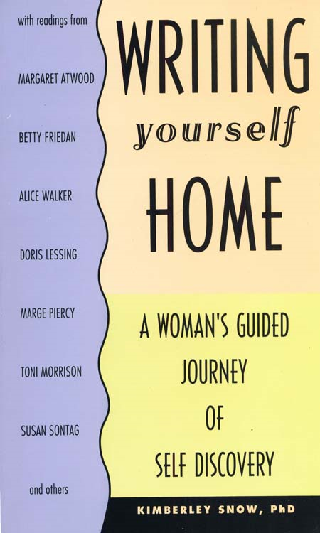Writing Yourself Home: A Woman's Guided Journey of Self Discovery