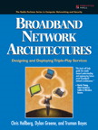 Broadband Network Architectures
