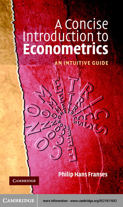A Concise Introduction to Econometrics By: Franses, Philip Hans