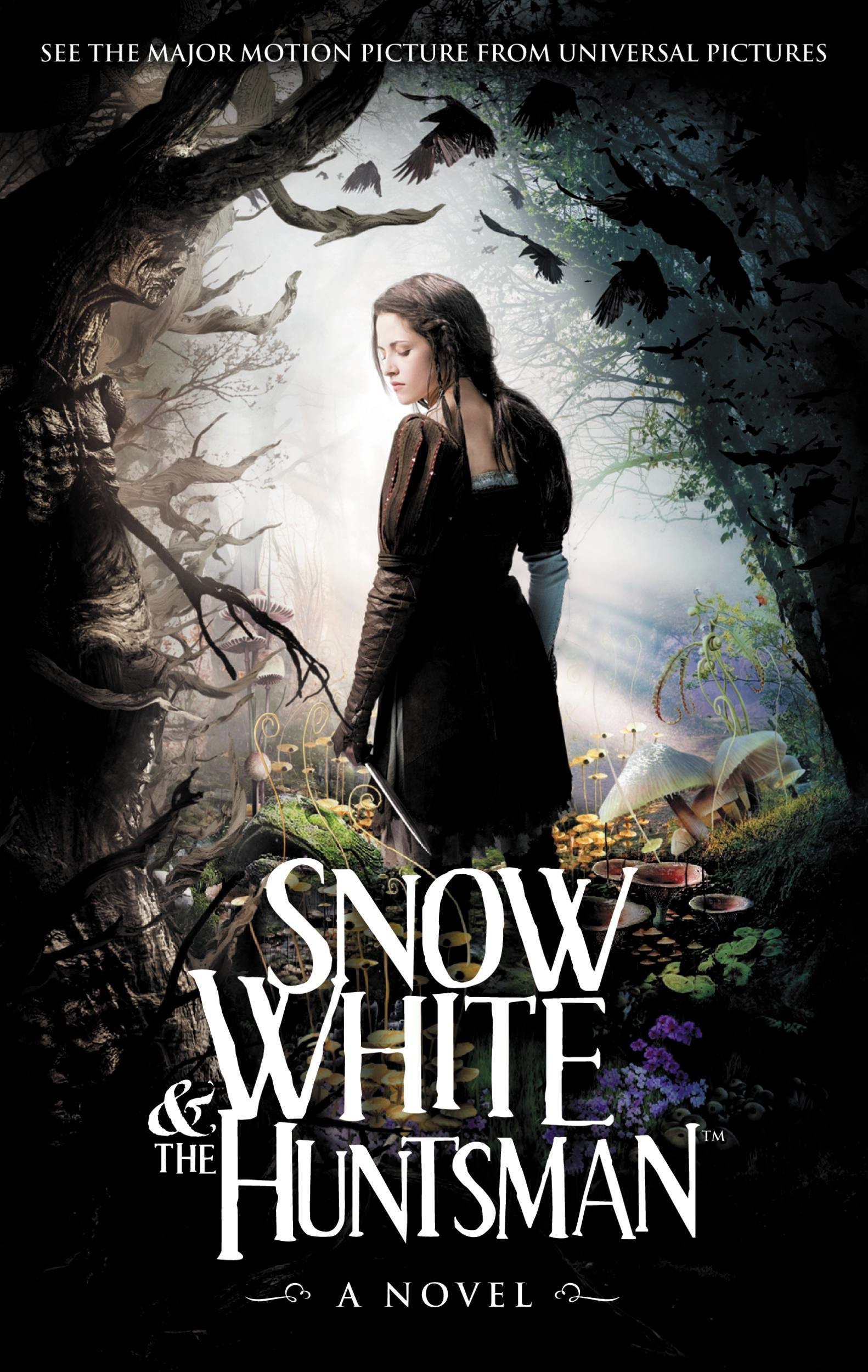 Snow White & the Huntsman By: Evan Daugherty,Hossein Amini,John Lee Hancock,Lily Blake