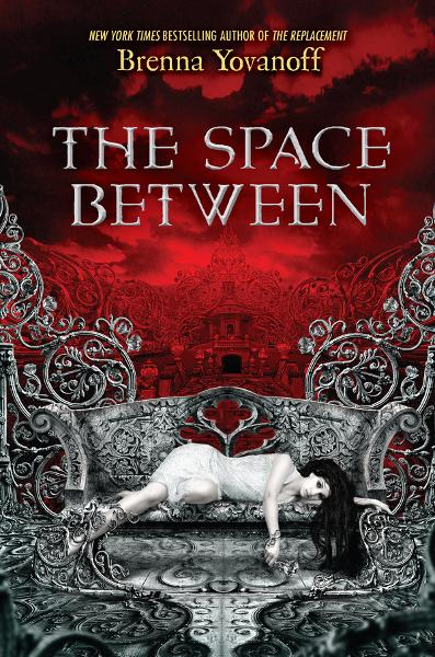 The Space Between By: Brenna Yovanoff